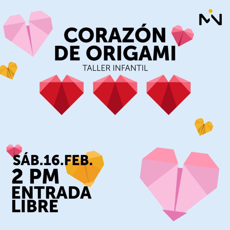 Taller infantil Corazón de Origami - sáb.16.fe - 2pm - entrada libre